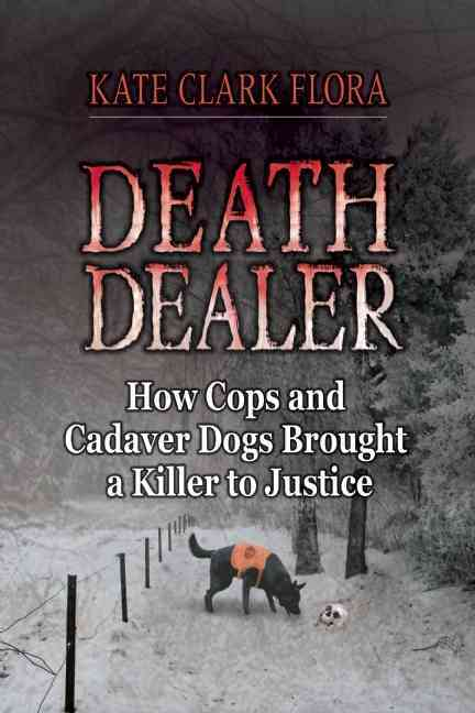 Death Dealer By Flora, Kate Clark